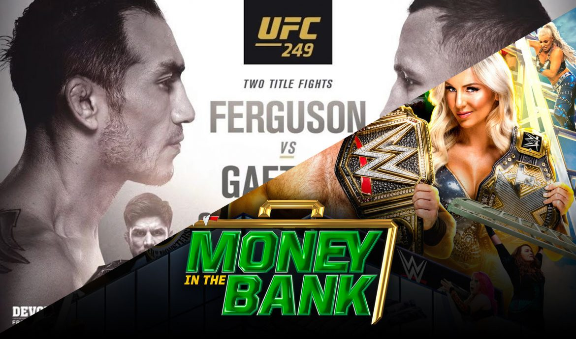 Fight weekend 9-5-20 | UFC 249 & WWE Money In The Bank